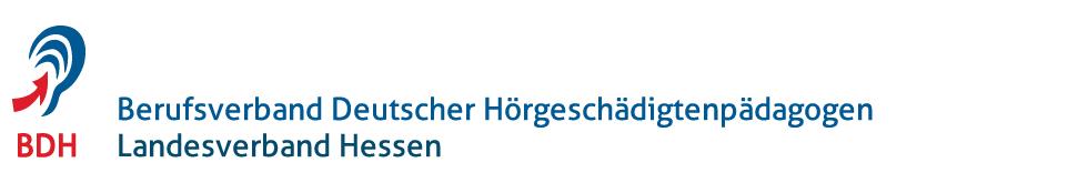 BDH - Berufsverband Deutscher Hörgeschädigtenpädagogen Landesverband Hessen