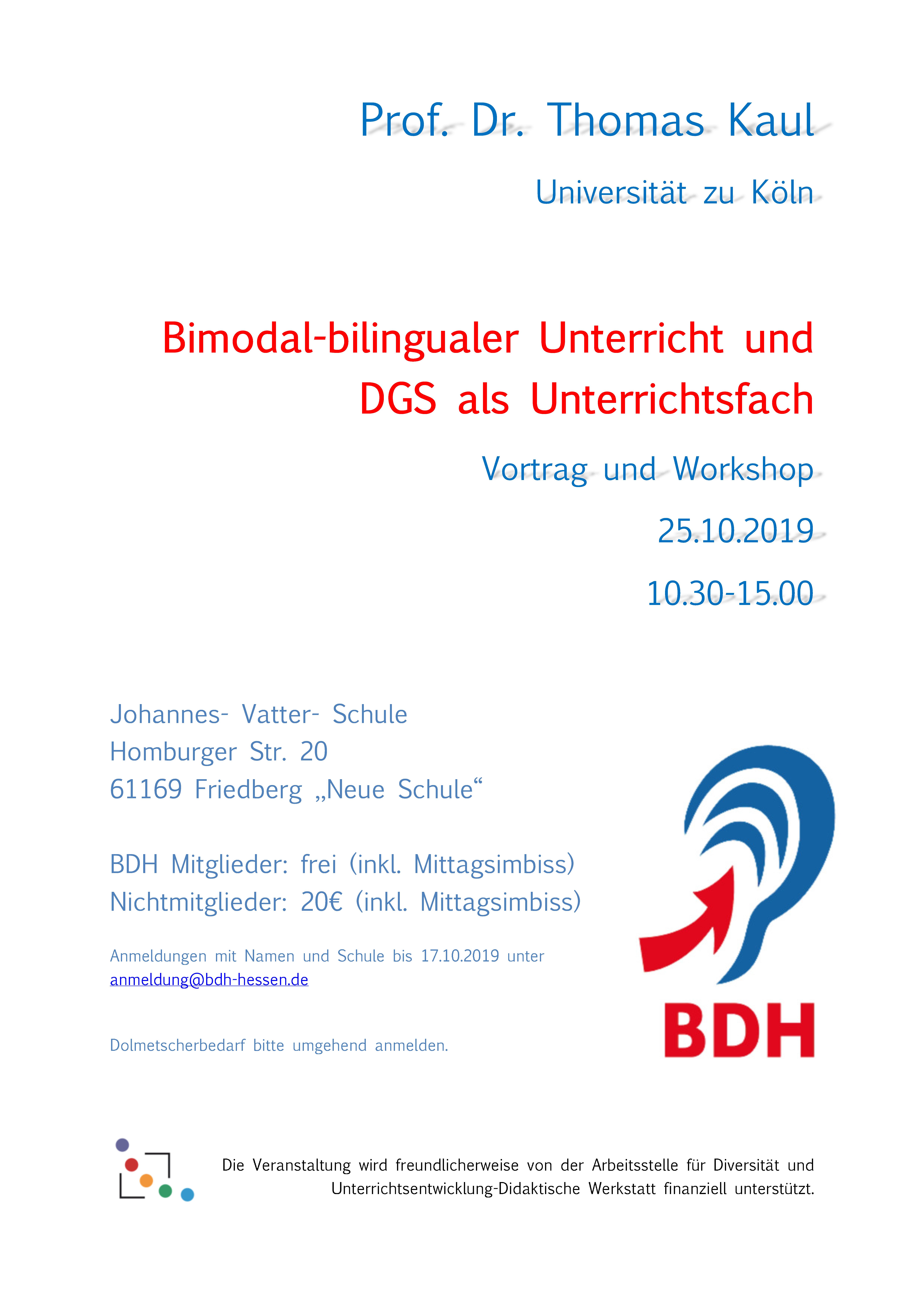 Einladung zu Vortrag und Workshop mit Prof. Dr. Thomas Kaul: Bimodal-bilingualer Unterricht und DGS als Unterrichtsfach